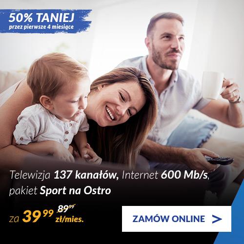 Telewizja 137 kanałów + pakiet Sport na Ostro + Internet 600 Mb/s