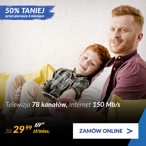 Telewizja 78 kanałów + Internet 150 Mb/s